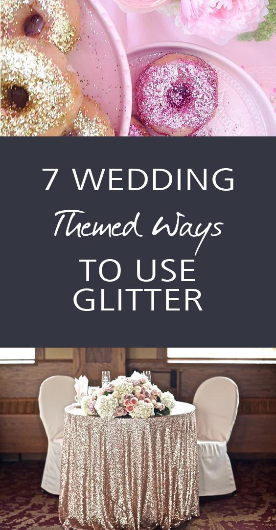 Wedding decor, glitter tips, DIY weddings, wedding hacks, wedding tricks, popular pin, glitter hacks, decorating with glitter.