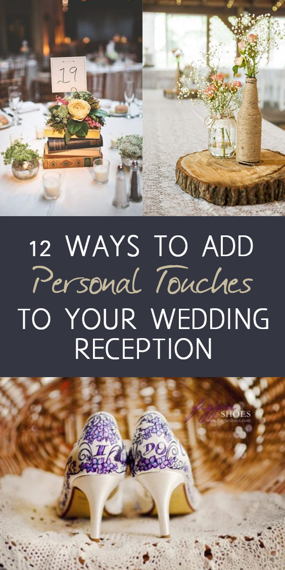 12 Ways to Add Personal Touches to Your Wedding Reception.Wedding Reception, DIY Wedding Reception, Wedding Reception Hacks, DIY Wedding, Inexpensive Wedding Ideas. #wedding #weddingreception #diywedding #weddingreceptiondiy #cheapweddingideas