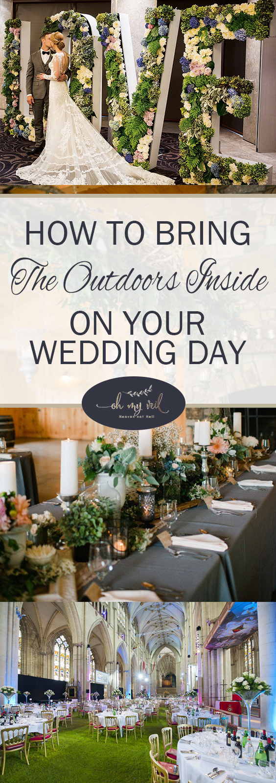 How to bring the outdoors inside on your wedding day oh my veil wedding decor outdoor weddings outdoor wedding decor how to decorate for outdoor weddings junglespirit Choice Image