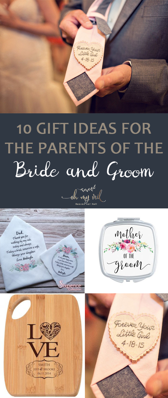 10 Gift Ideas For The Parents Of The Bride And Groom Oh My Veil