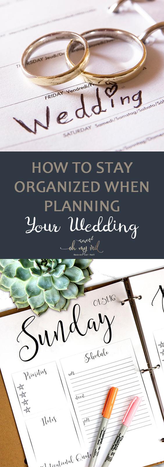 Stay Organized, Wedding Planning, Wedding Planning Tips, Wedding Planning Hacks, How to Plan Your Wedding, Stress Free Wedding Planning, Stress Free Wedding