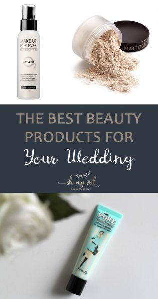 Best Beauty Products for your Wedding | Wedding Day Beauty Products | Best Beauty Products | Wedding Planning | Wedding Day | Wedding | Beauty Tips and Tricks | Makeup Tips and Tricks
