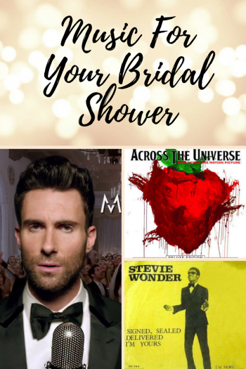 Bridal Shower Music | Music for Your Bridal Shower | DIY Bridal Shower Music Playlist | Playlist for your Bridal Shower | Music for your Bridal Shower