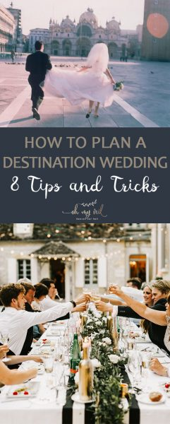 How to Plan a Destination Wedding: 8 Tips and Tricks| Destination Wedding Tips and Tricks, Wedding Tips and Tricks, Wedding Hacks, Destination Wedding Hacks, How to Plan A Destination Wedding, Popular Pin