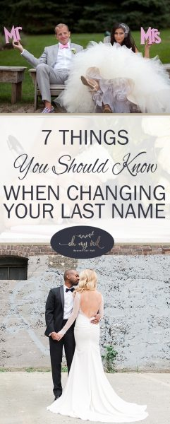 Changing Your Last Name | Everything You Need to Know About Changing Your Last Name | Getting Married | Wedding | Wedding Planning | Wedding Tips and Tricks