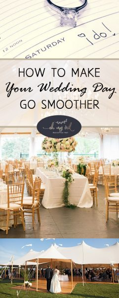 Make Your Wedding Day go Smoothly | How to Make Your Wedding Day go Smoothly | Wedding Day | Wedding Day Planning | Wedding | Wedding Tips and Tricks