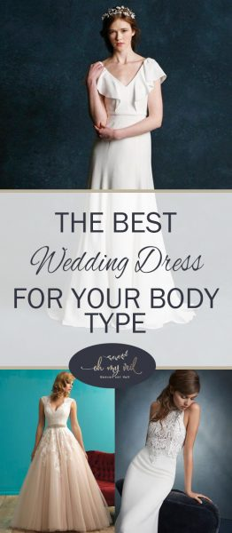 Wedding Dresses for Your Body Type, Best Wedding Dress, Best Wedding Dress for Your Body Type, How to Choose a Wedding Dress for Your Body Type, Wedding Dress Tips and Tricks, Dream Wedding Dress, Weddings