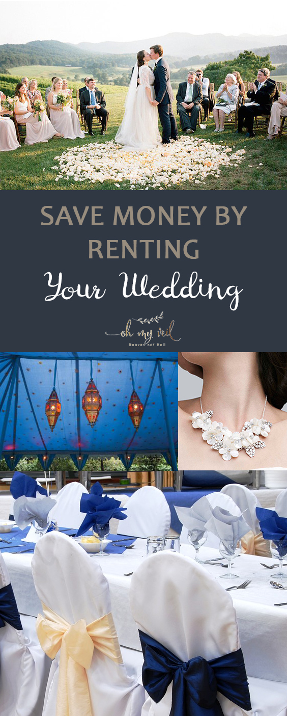 Save Money by Renting Your Wedding | Rent Your Wedding, Wedding Rentals, wedding, DIY Wedding, Wedding Hacks, Save Money on Your Wedding