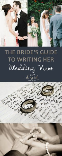 The Bride's Guide to Writing Her Wedding Vows | Wedding Vows, How to Write Your Wedding Vows, Writing Your Wedding Vows