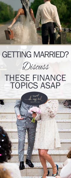 Getting Married? Discuss These Finance Topics ASAP | Marriage, Healthy Marriage, Healthy Marriage Hacks