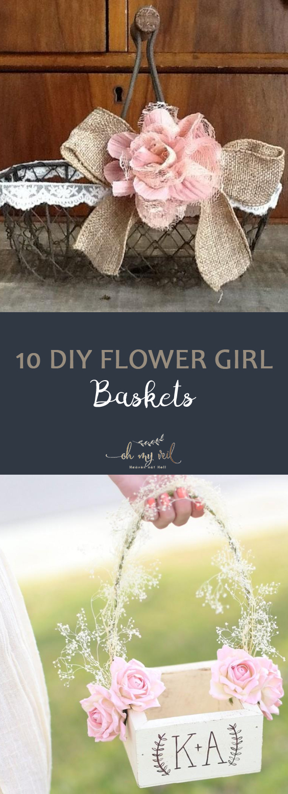 10 DIY Flower Girl Baskets| Flower Girl, DIY Flower Girl, DIY Flower Girl Baskets, DIY Baskets, DIY Wedding, DIY Wedding Ideas, Easy Wedding, Easy Wedding Ideas, Simple Wedding #DIYWedding #Wedding #DIY