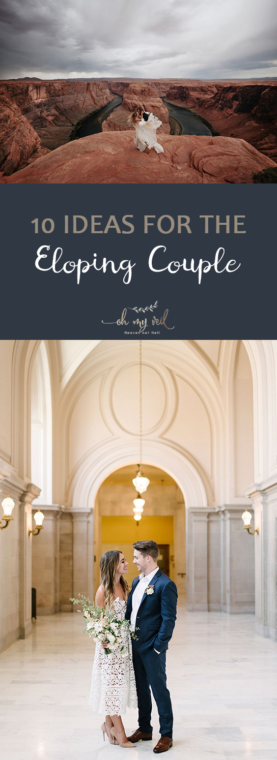 10 Ideas for the Eloping Couple| Eloping Ideas, Eloping, Wedding Elopement, Wedding Elopement Ideas, Elopement Dress, Elopement Announcements, Easy Wedding #ElopingIdeas #Eloping #WeddingElopement #WeddingElopementIdeas
