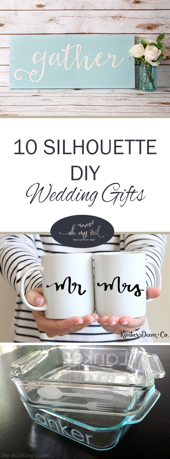 10 silhouette diy wedding gifts oh my veil all things wedding