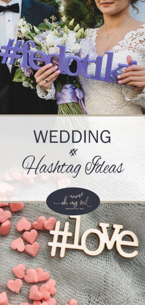 Wedding Hashtag | Wedding Hashtag Ideas | Wedding Hasthags | Wedding Plannning | Wedding Tips and Tricks | Wedding