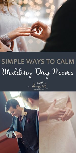 Wedding Day Nerves | How to Calm Wedding Day Nerves | Tips and Tricks for Wedding Day Nerves | Wedding Day | Wedding