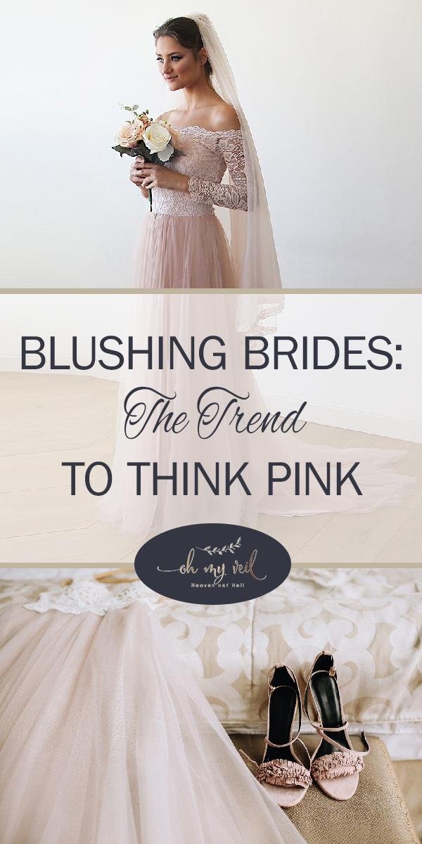 blush   think pink   wedding   blush gowns   wedding gowns