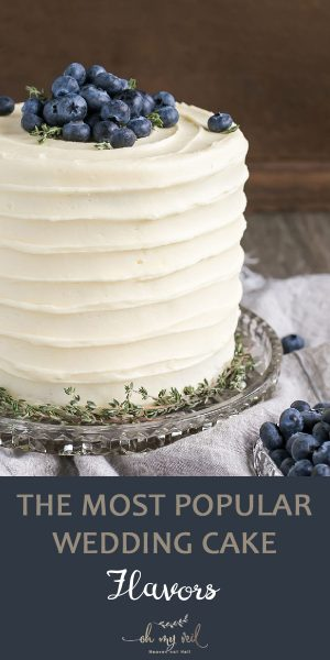 The Most Popular Wedding Cake Flavors That You Ll Fall In Love With