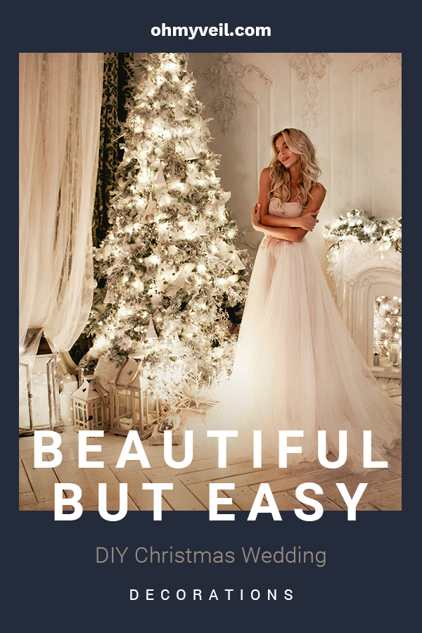 Winter weddings are stunning. What a great time of year to be married. If you are a DIY enthusiast, or someone looking to keep costs down, I have some of the best ideas for DIY Christmas Wedding Decorations. We will talk about decorating with lights, trees, pinecones, snowflakes and more. Create the winter wonderland you hope for with these tips from Oh My veil.