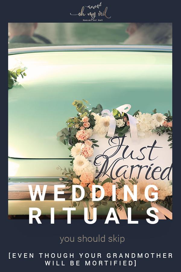 wedding rituals   weddings   rituals   wedding traditions   traditions   wedding rituals you should skip