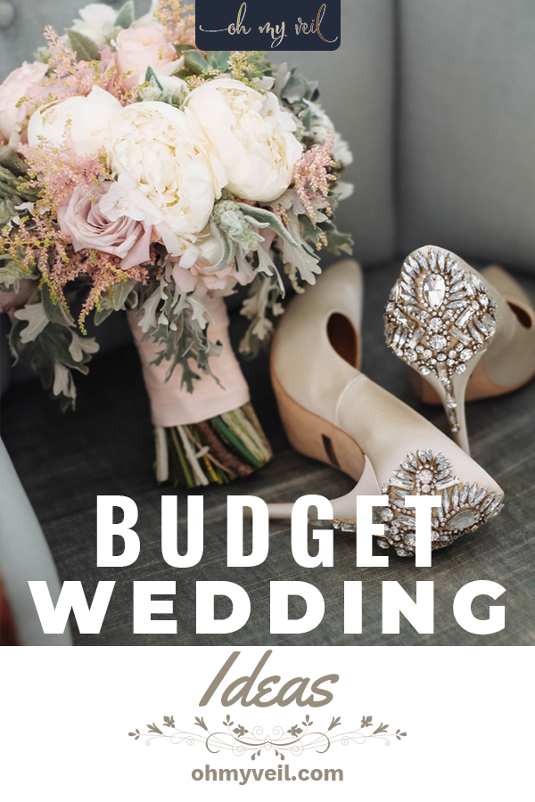 These budget wedding ideas will help you have the wedding of your dreams at a percentage of the cost! No matter what your budget may be, use one of these ideas in place of hiring a professional. You won't regret it and neither with your wallet. #budgetwedding #weddingdiy #ohmyveilblog