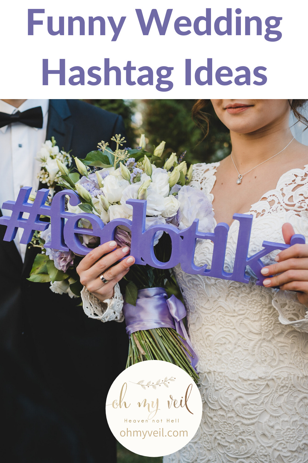 If you and your soon to be husband are the jokesters of the group, why not make your wedding hashtag a funny one? Check out these awesome ideas for your wedding hashtag! #weddinghashtag #weddinghashtagideascreative #weddinghashtagideasfunny #weddinghastagideasgenerator #weddinghashtageideasunique #weddinghastagideasnames #ohmyveilblog
