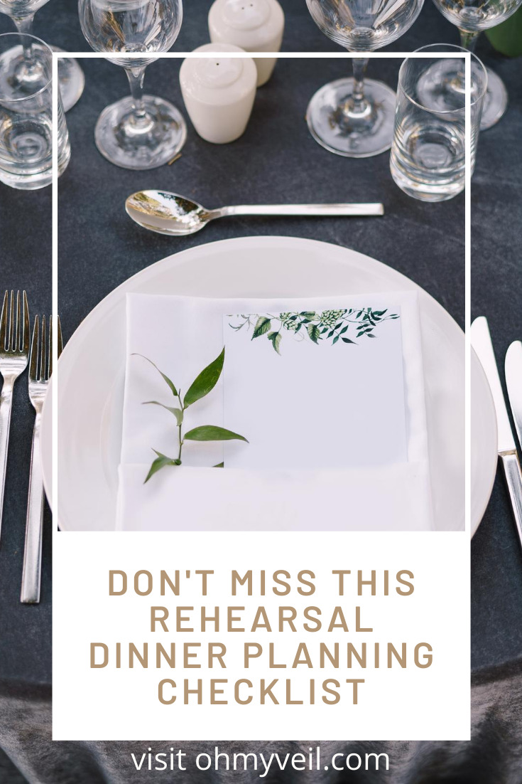 A wedding rehearsal dinner planning checklist is a must for all brides. Ohmyveil.com is the place to find such a checklist along with other things for your wedding planning. Read the post and others on the blog for wedding tips from a professional wedding planner. Nothing like free advice from a pro. #weddingplanning #rehearsaldinner #weddingtips #ohmyveilblog