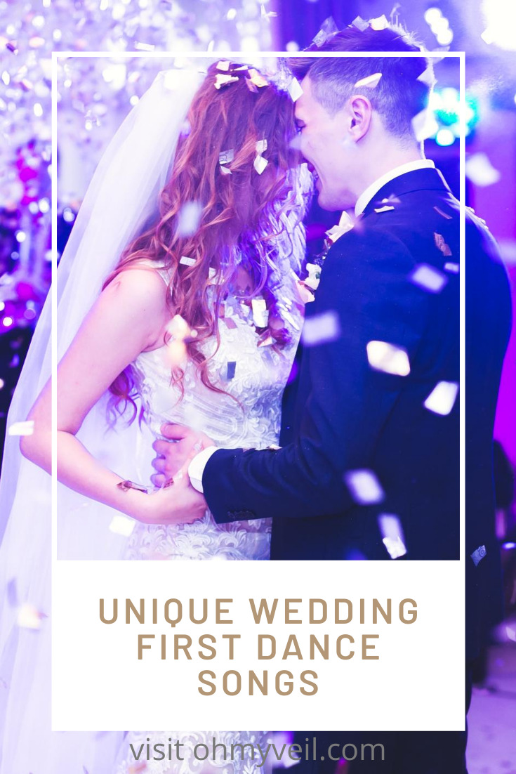 It's your wedding and you want it to be unique. You need a first wedding dance song that suites you and just you! Here are some great ideas for you.... #ohmyveilblog #firstsongs #weddingsongs