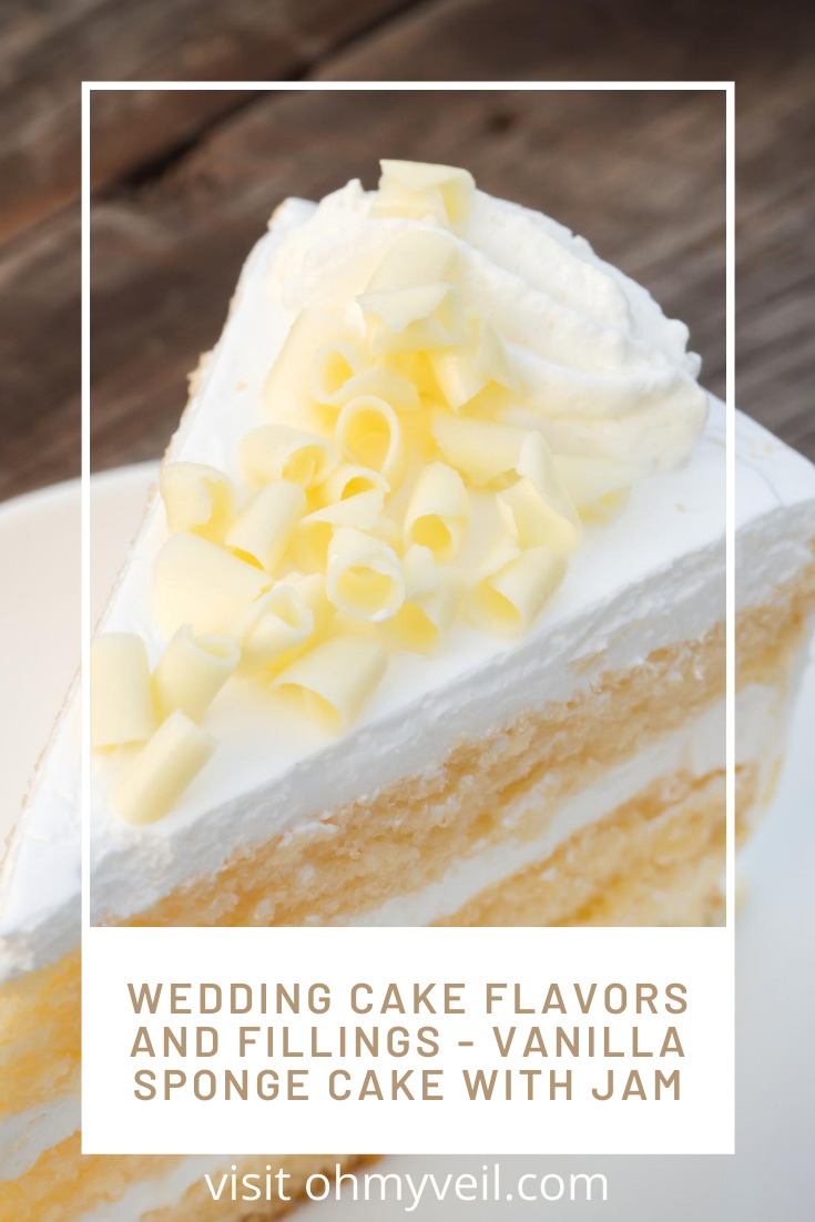 Dazzle your guest's with a delicious vanilla wedding cake and surprise them with a secret filling that is sweet and oh so good. Don't just go with a standard flavor when you can add fillings that pack a punch. Keep reading to learn more. Trust me, you will be hungry once you do. #weddingplanning #weddingideas #weddingcake #ohmyveilblog