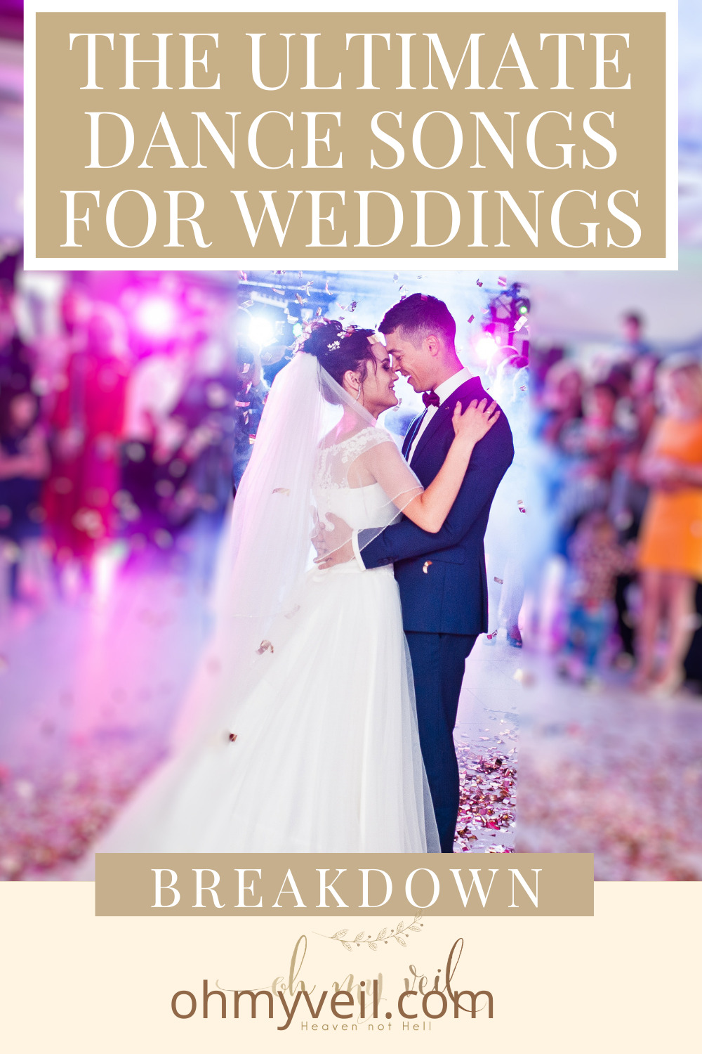 Ohmyveil.com is the best place on the internet for anyone planning a wedding. Make sure your guests have a great time. These tunes absolutely HAVE to be on your wedding dance playlist!